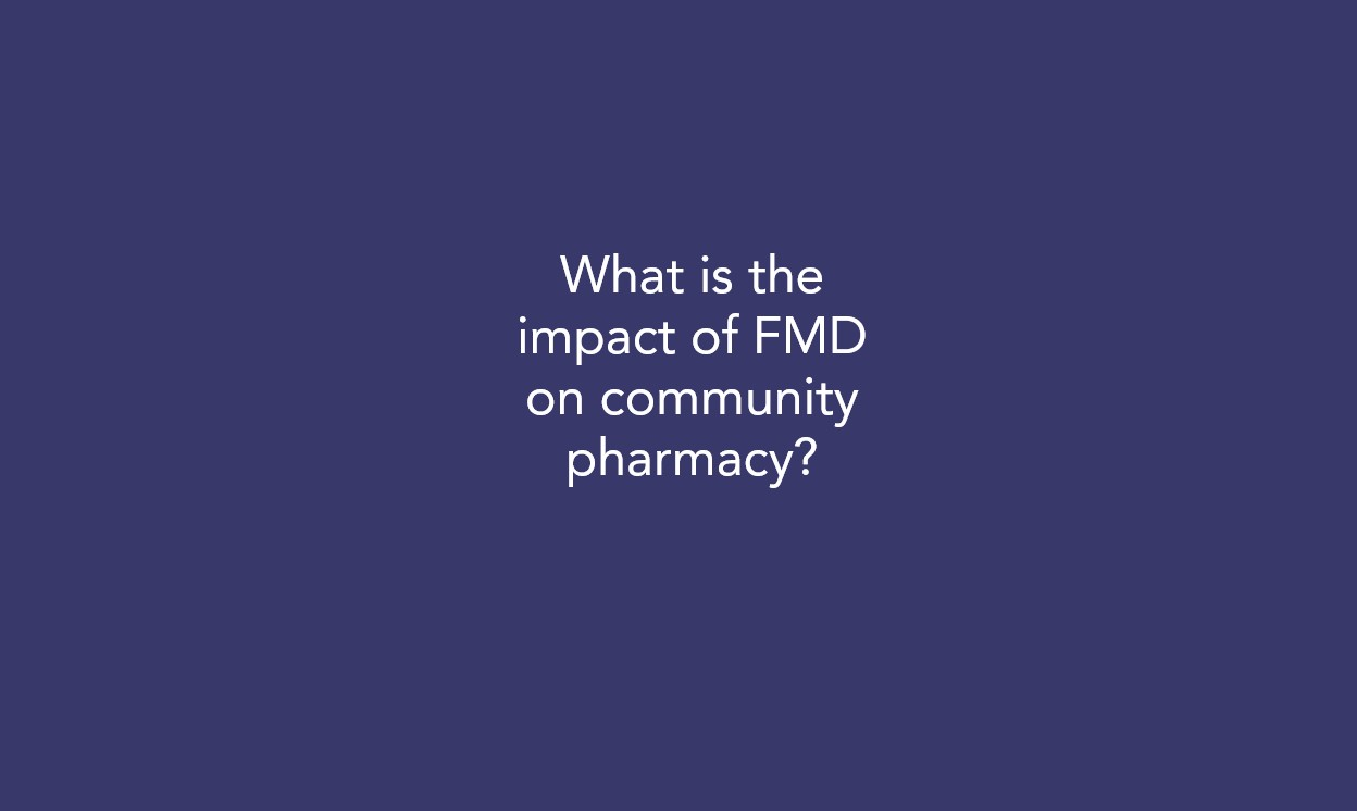 What is the impact of FMD on community pharmacy?