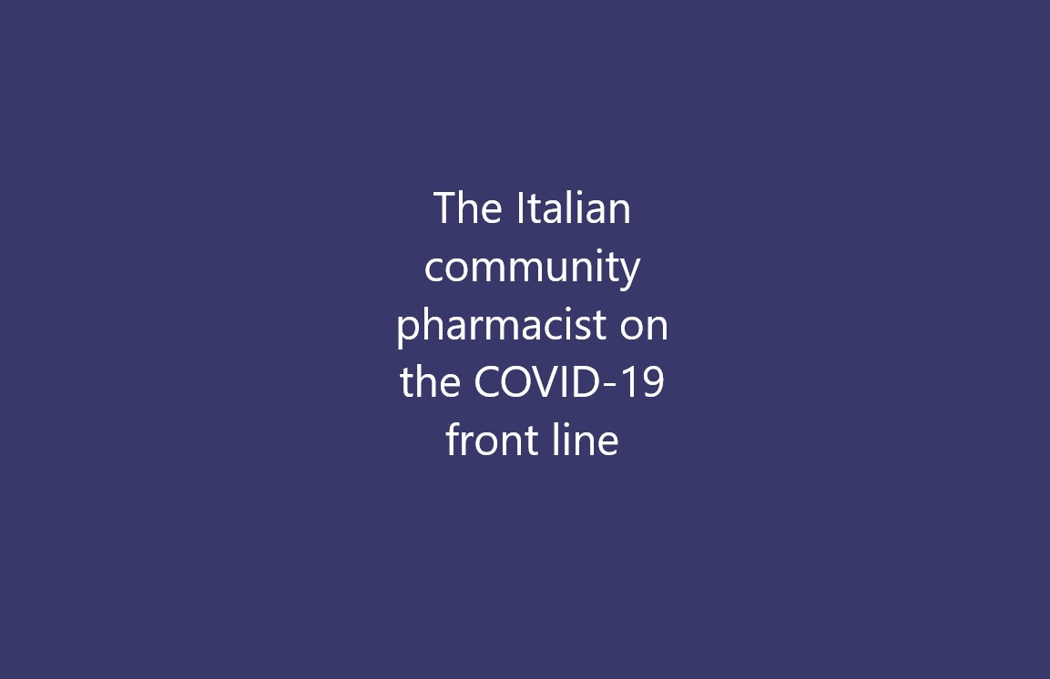 The Italian community pharmacist on the COVID-19 front line