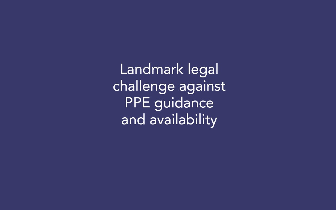 Landmark legal challenge against PPE guidance and availability