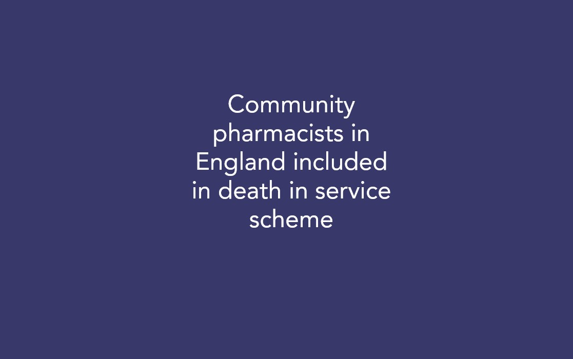 Community pharmacists in England included in death in service scheme