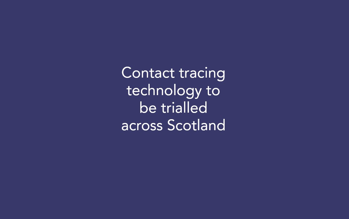 Contact tracing technology to be trialled across Scotland