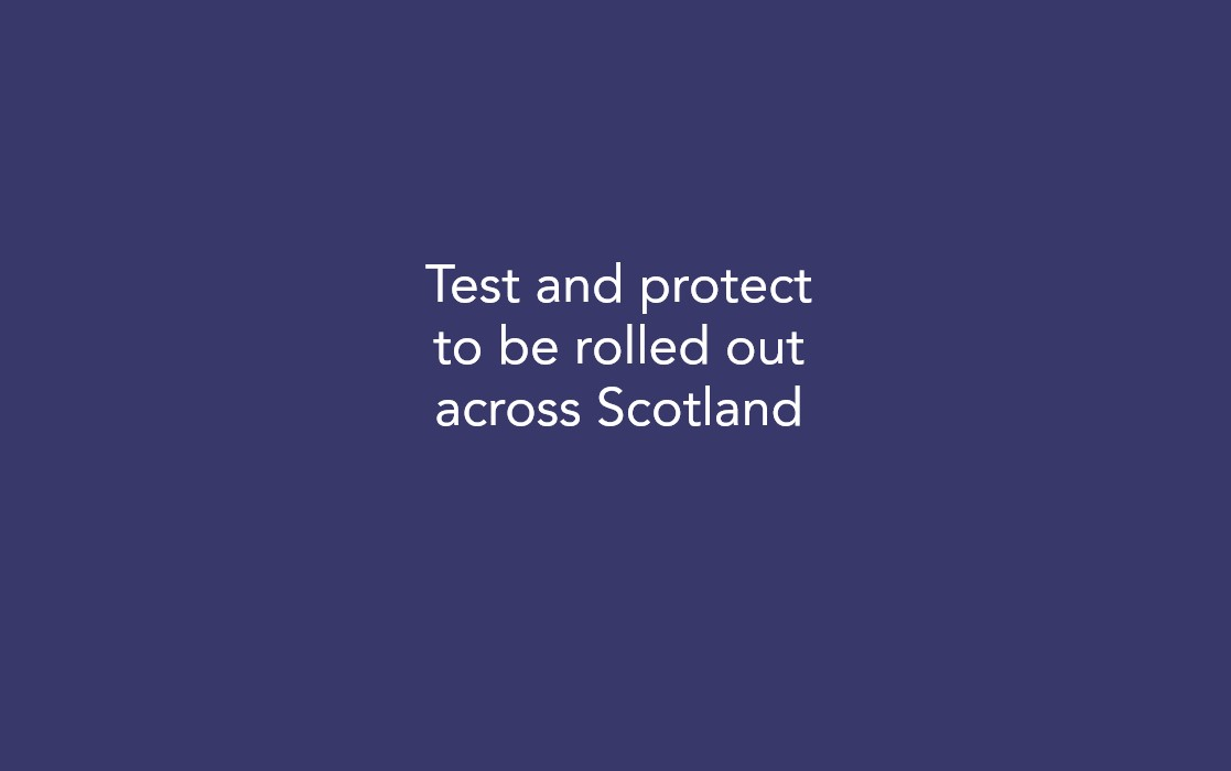 Test and protect to be rolled out across Scotland