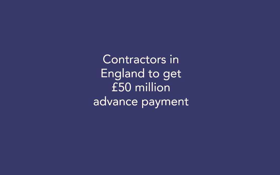 Contractors in England to get £50 million advance payment