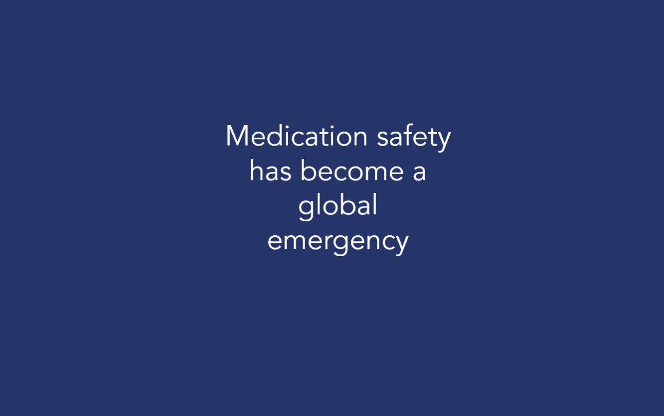 Medication safety has become a global emergency