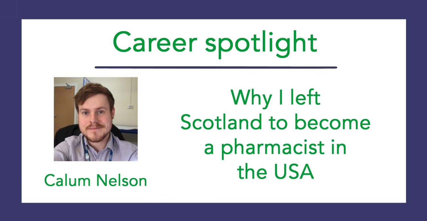 Why I left Scotland to become a pharmacist in the USA