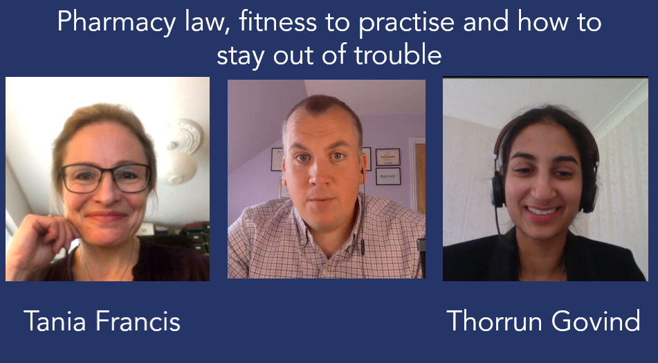 Pharmacy law, fitness to practise and how to stay out of trouble