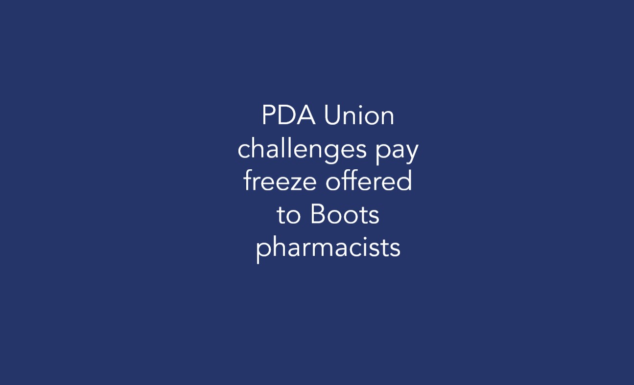 PDA Union challenges pay freeze offered to Boots pharmacists