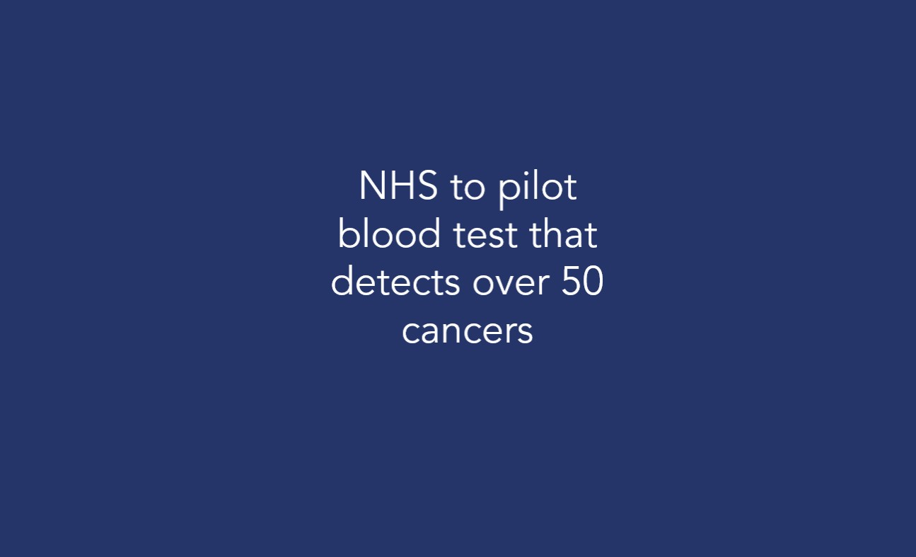 NHS to pilot blood test that detects over 50 cancers