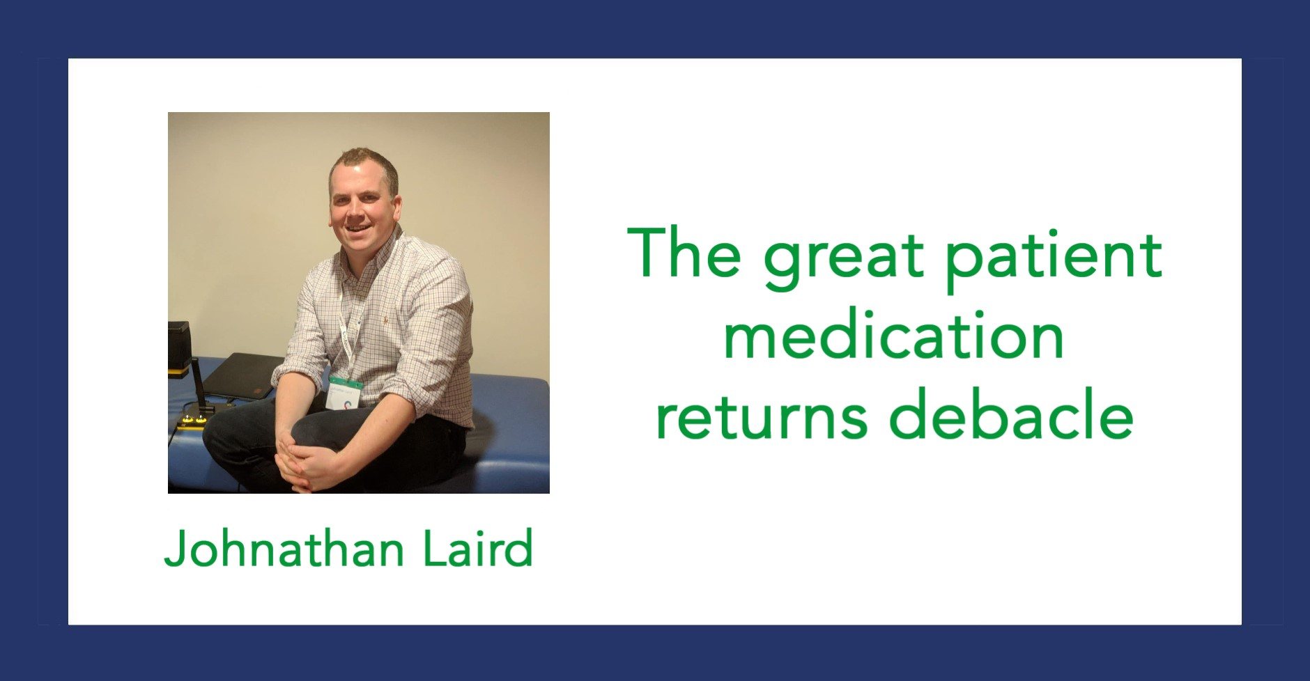 The great patient medication returns debacle