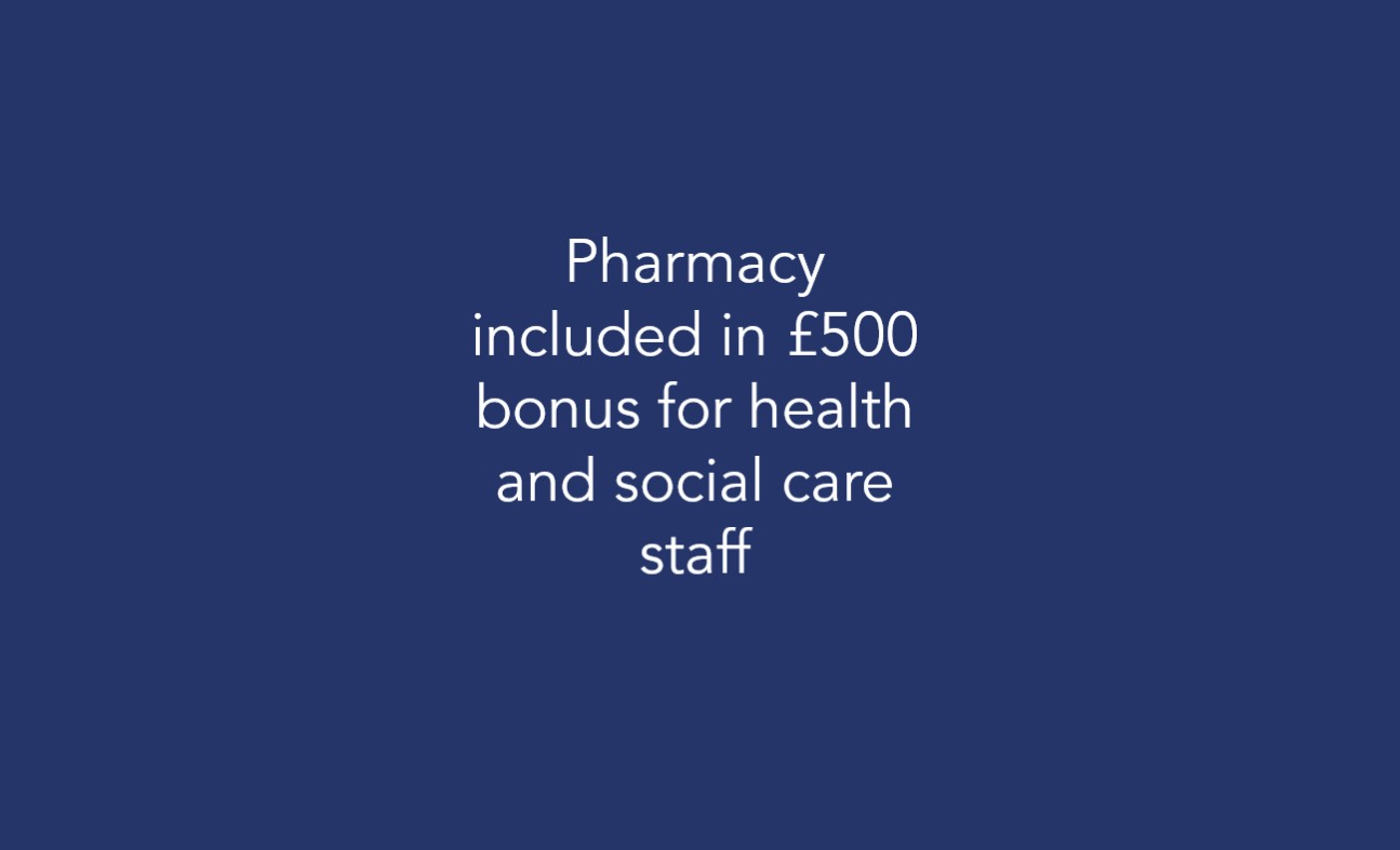 Pharmacy included in £500 bonus for health and social care staff
