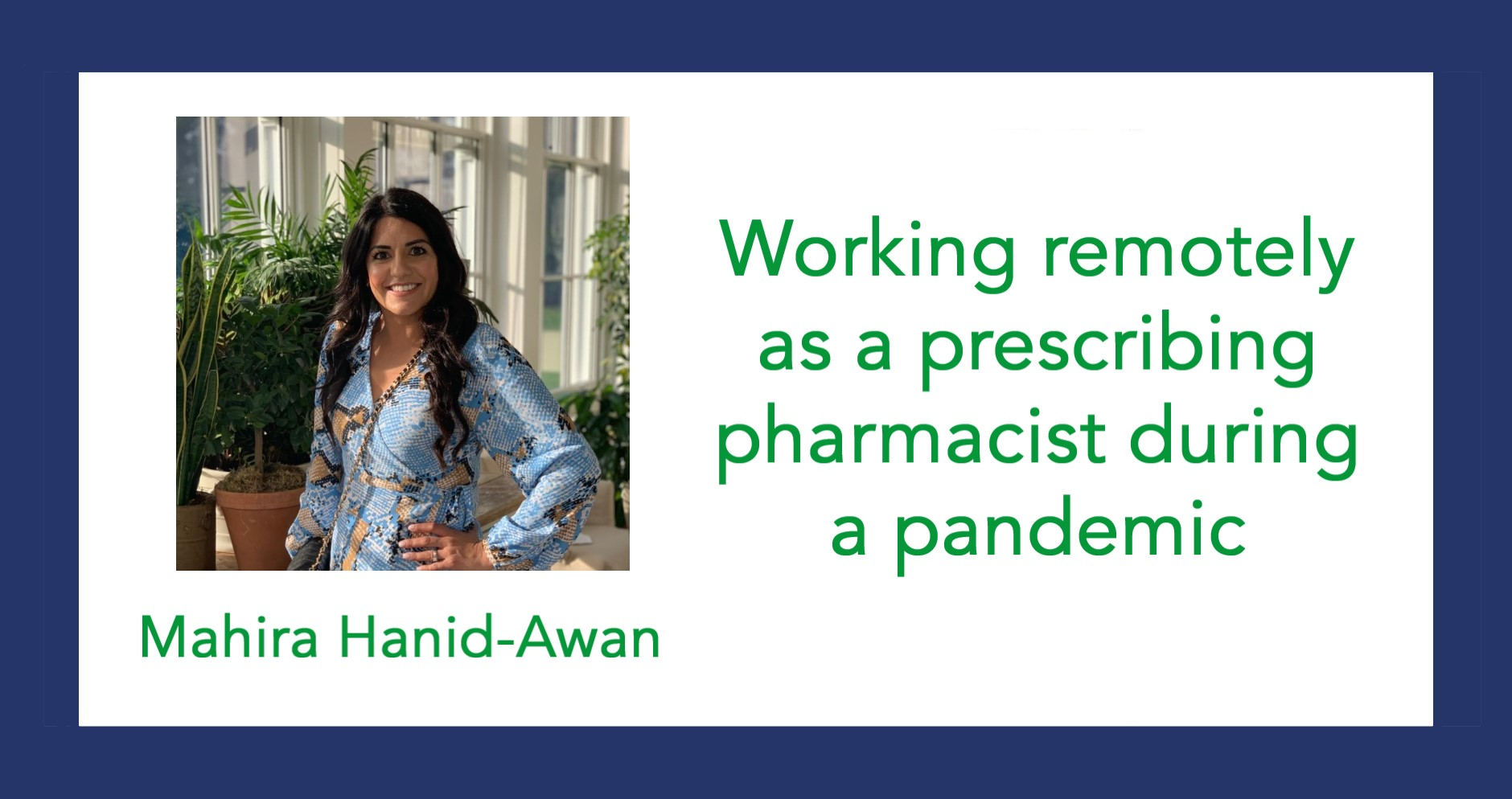 Working remotely as a prescribing pharmacist during a pandemic