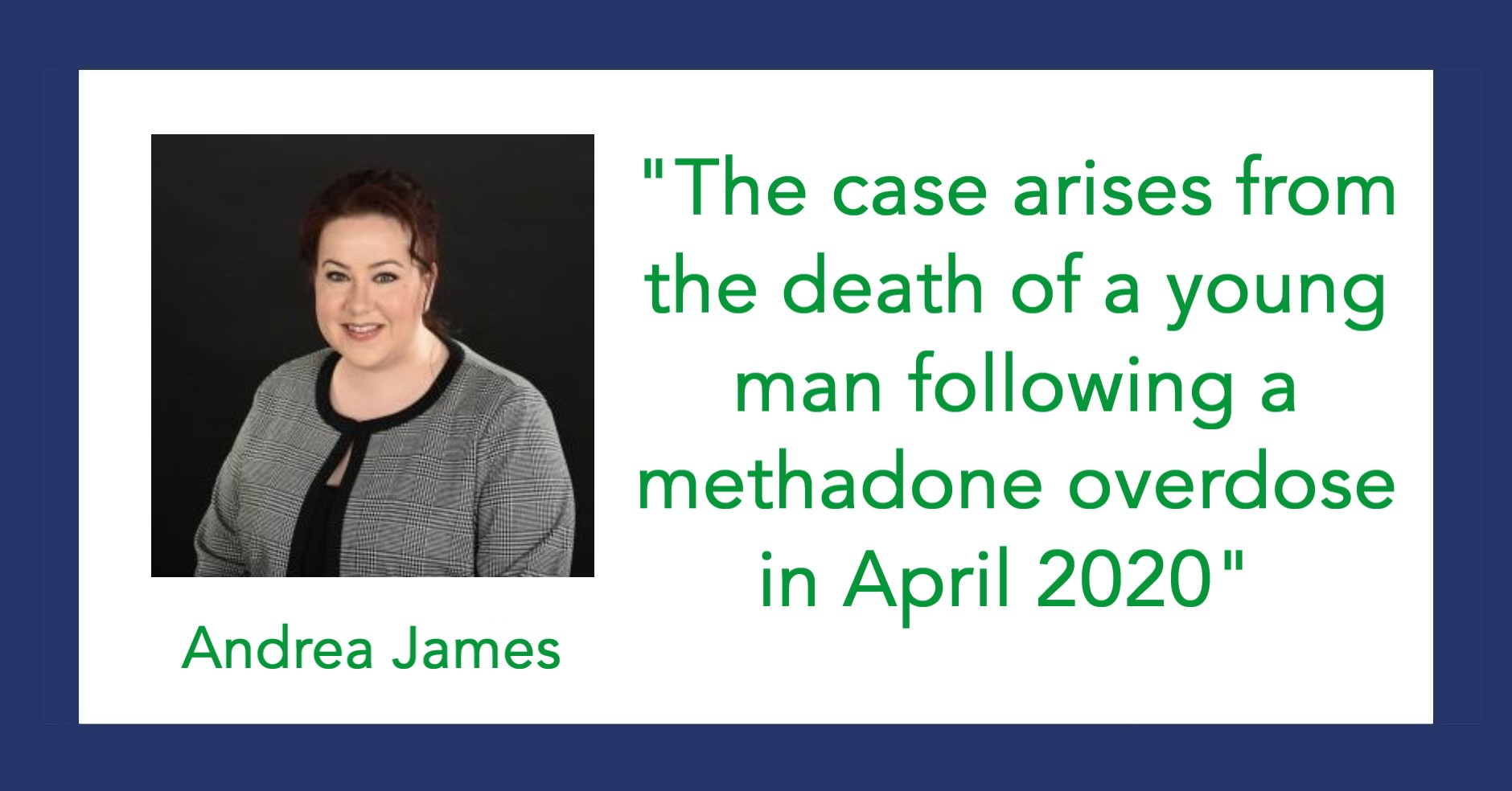 Andrea James comments on methadone toxicity case