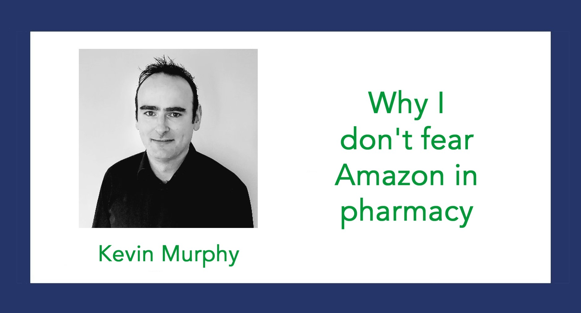 Why I don't fear Amazon in pharmacy