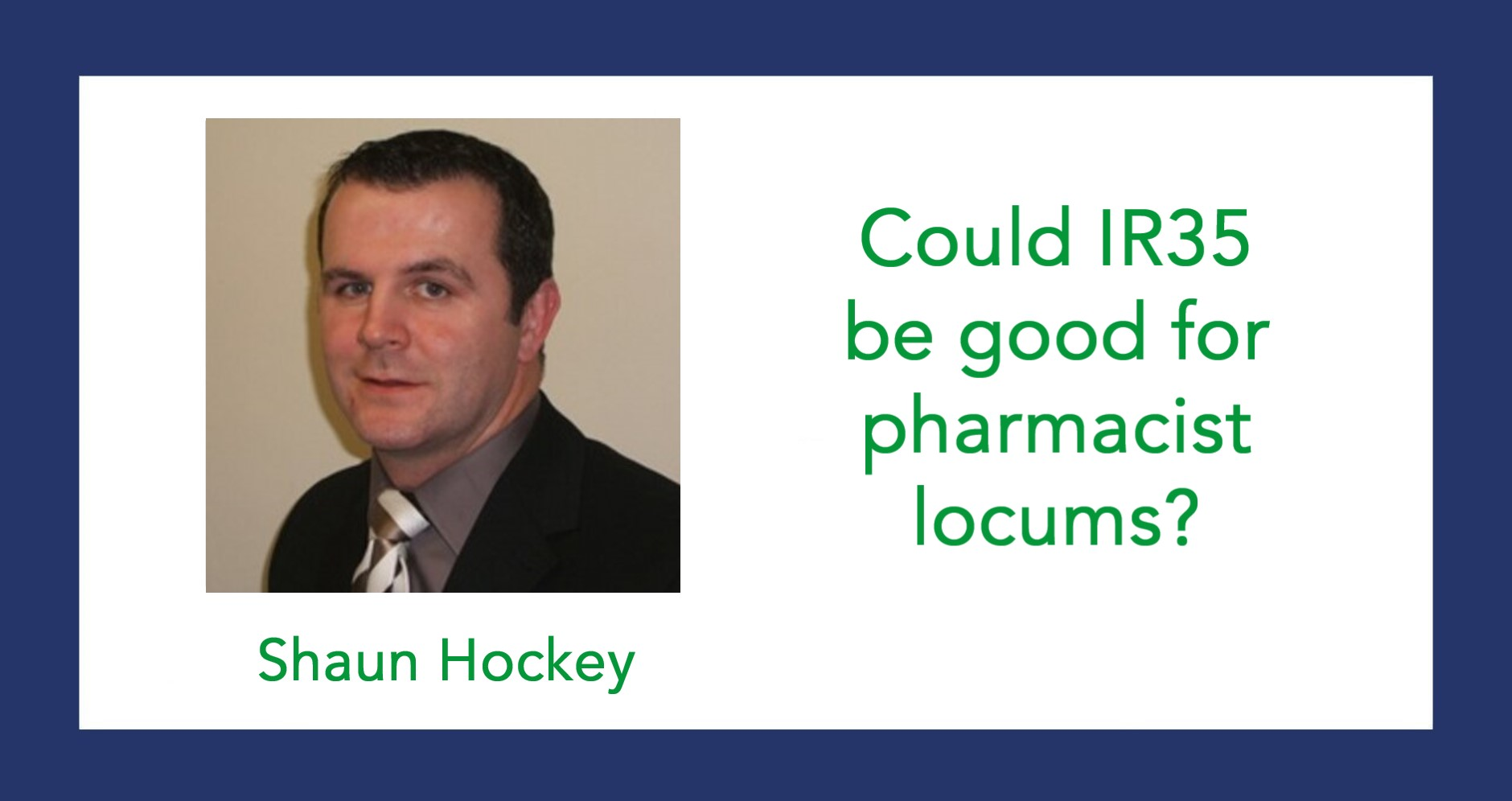 Could IR35 be good for pharmacist locums?