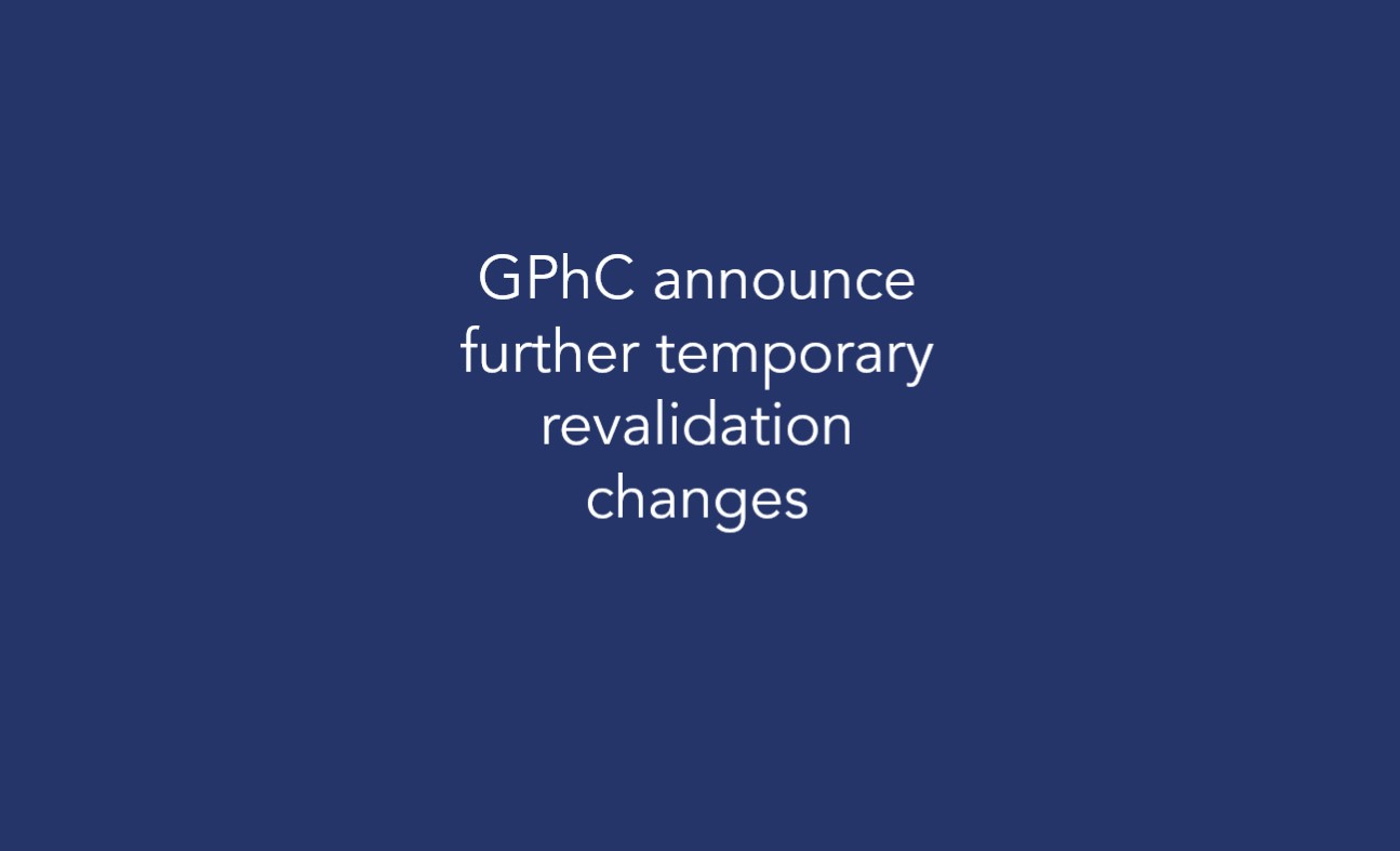 GPhC announce further temporary revalidation changes