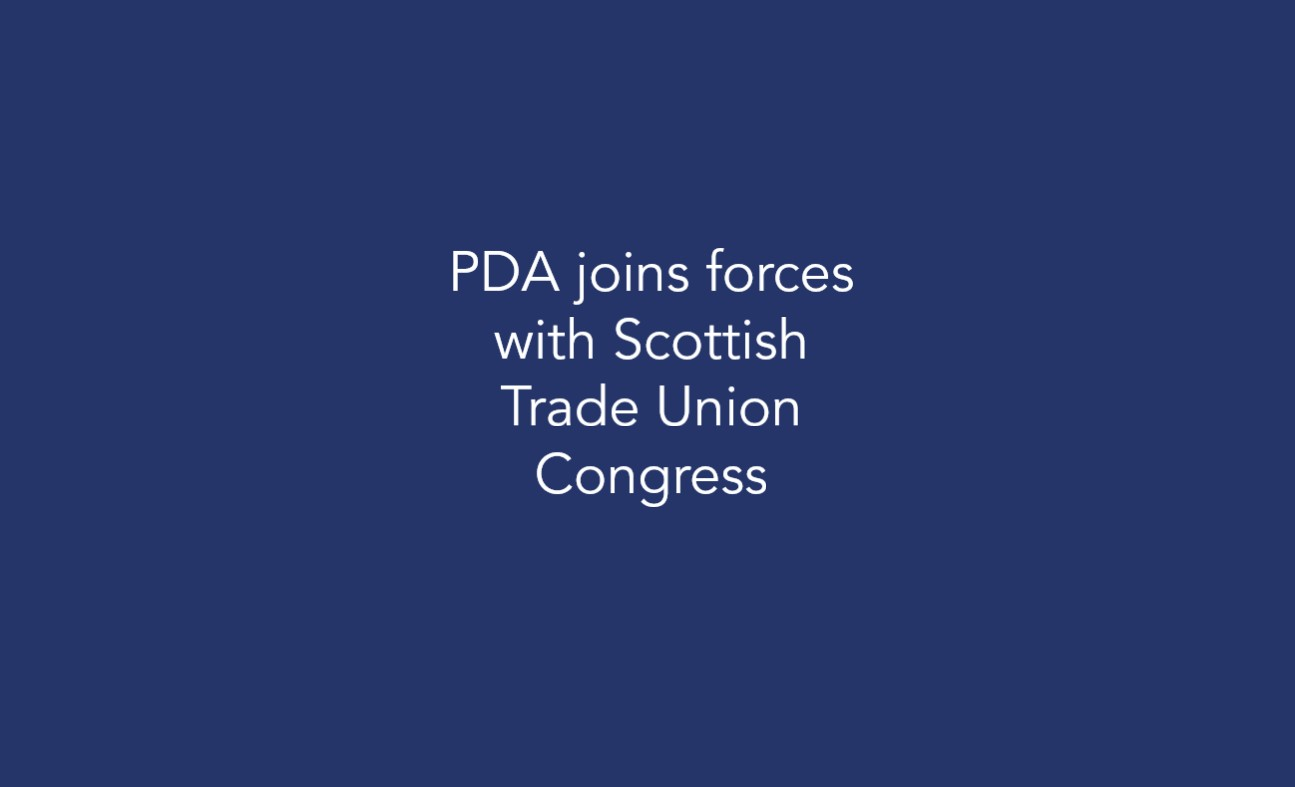 PDA joins forces with Scottish Trade Union Congress