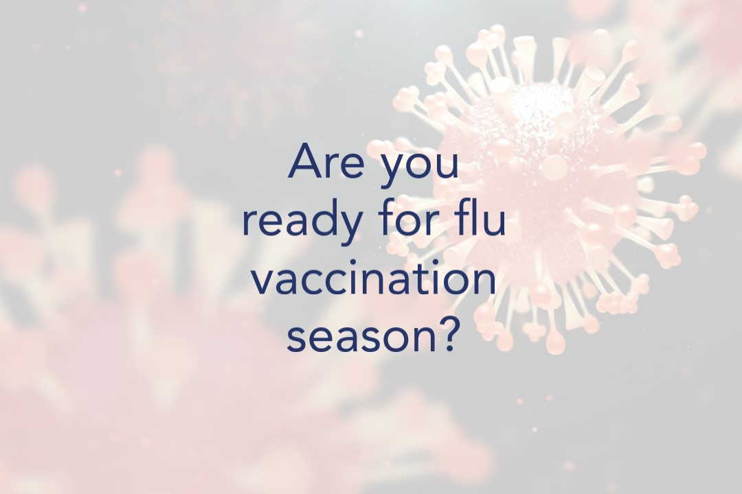Are you ready for flu vaccination season?
