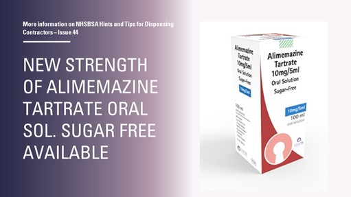 New strength of alimemazine oral solution sugar-free 10mg/5mL now available for dispensing